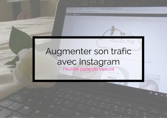 Augmenter son trafic avec Instagram