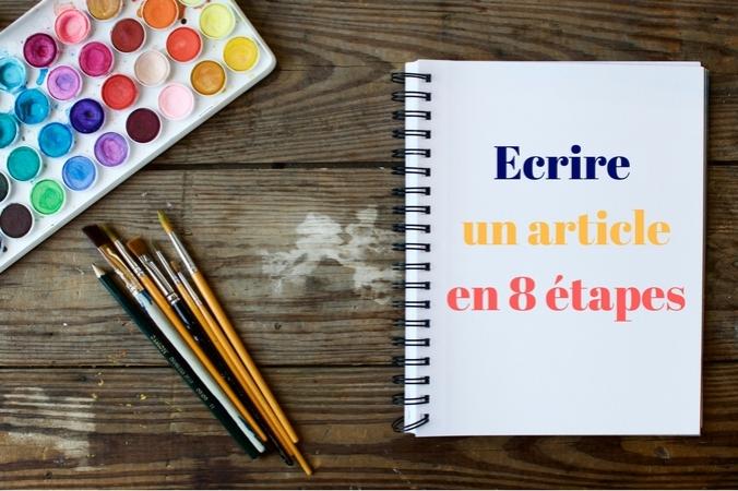 Ecrire un article de blog en 8 étapes