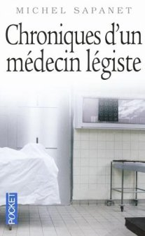 chroniques d un medecin legiste